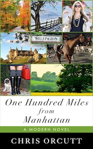 ONE HUNDRED MILES FROM MANHATTAN, available at Amazon